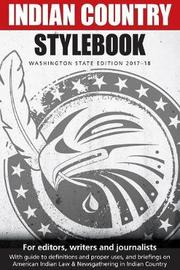 Indian Country Stylebook by Richard Walker