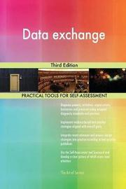 Data Exchange Third Edition by Gerardus Blokdyk