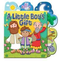 A Little Boy's Gift by Karen Williamson