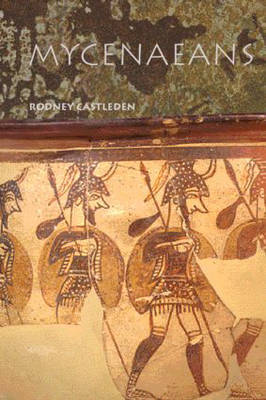 The Mycenaeans by Rodney Castleden image
