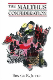 The Malthus Confederation by Edward K. Jeffer image