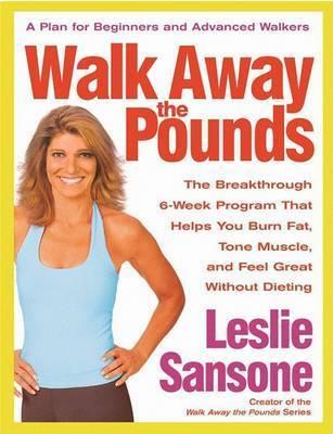 Walk Away the Pounds by L. Sansone