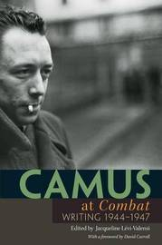 "Camus at ""Combat"" by Albert Camus"