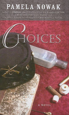 Choices by Pam Nowak