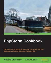 PhpStorm Cookbook by Mukund Chaudhary image