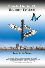 Black Butterfly by Lorna Jackie Wilson