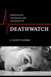 Deathwatch by C. Scott Combs