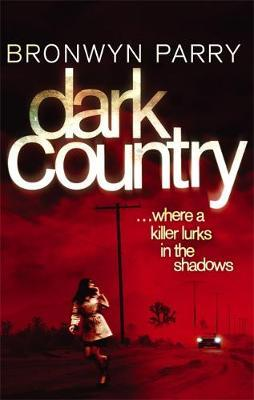 Dark Country by Bronwyn Parry image