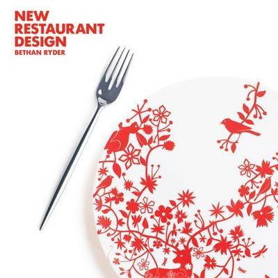 New Restaurant Design by Bethan Ryder