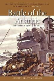 The Battle of the Atlantic, September 1939 - May 1943 by Samuel Eliot Morison