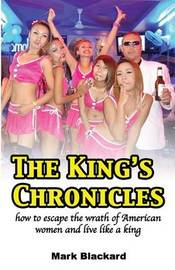 The King's Chronicles by Mark Blackard