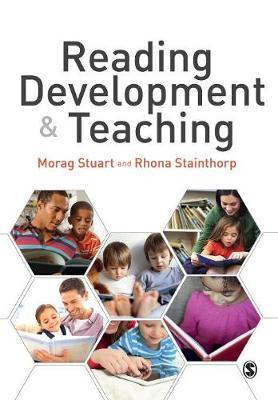 Reading Development and Teaching by Morag Stuart