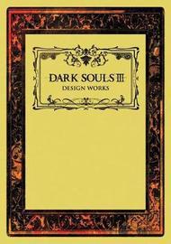 Dark Souls III: Design Works by Various ~