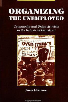 Organizing the Unemployed by James J Lorence