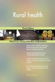 Rural Health Third Edition by Gerardus Blokdyk image