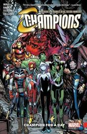 Champions Vol. 3: Champion For A Day by Mark Waid