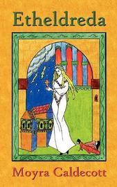 Etheldreda by Moyra Caldecott image