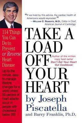 Take a Load off Your Heart by Joseph C Piscatella image