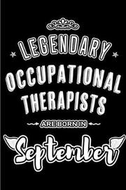 Legendary Occupational Therapists are born in September by Lovely Hearts Publishing