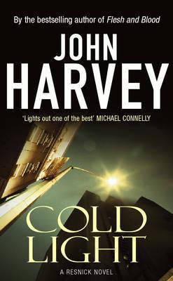 Cold Light: (Resnick 6) by John Harvey
