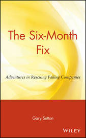 The Six-Month Fix by Gary Sutton