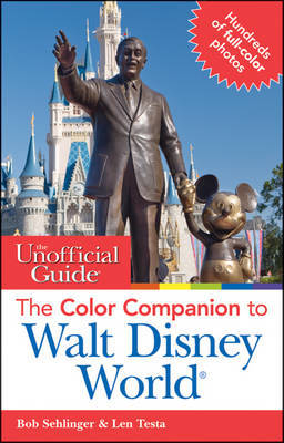 The Unofficial Guide: The Color Companion to Walt Disney World by Bob Sehlinger image