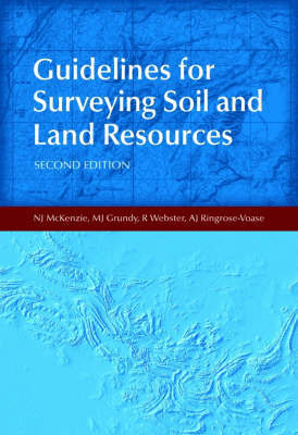 Guidelines for Surveying Soil and Land Resources by N.J. McKenzie