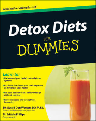 Detox Diets For Dummies by Gerald Don Wootan