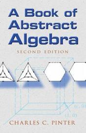 Book of Abstract Algebra by Charles C. Pinter image