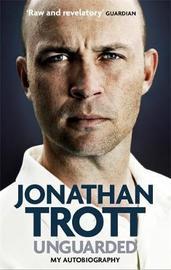 Unguarded by Jonathan Trott