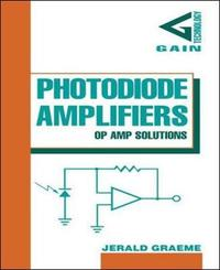 Photodiode Amplifiers: OP AMP Solutions by Jerald Graeme image