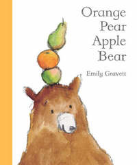 Orange Pear Apple Bear by Emily Gravett image