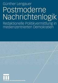 Postmoderne Nachrichtenlogik by Gunther Lengauer