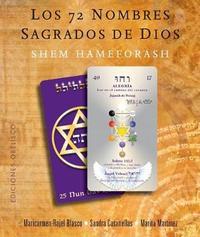 Los 72 Nombres Sagrados de Dios by Mari Carmen-Rajel Blasco