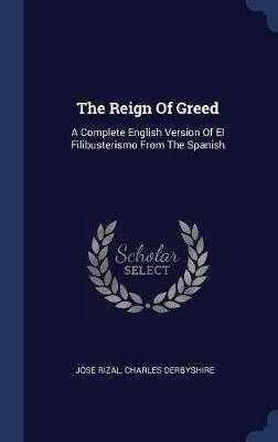 The Reign of Greed by Jose Rizal image