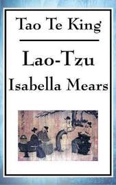 Tao Te King by Lao Tzu
