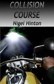 Collision Course by Nigel Hinton image