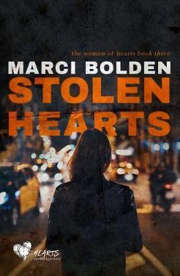 Stolen Hearts by Marci Bolden