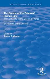 The Epistle of the Prison of Human Life by Christine de Pizan