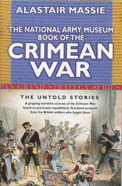 National Army Museum Book of the Crimean War by Alastair Massie image