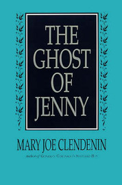 The Ghost of Jenny by Mary Joe Clendenin image