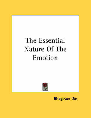 The Essential Nature of the Emotion by Bhagavan Das