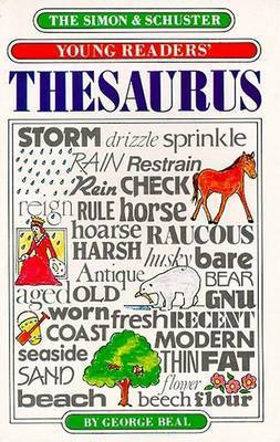 Simon and Schuster Young Reader's Thesaurus by George Beal