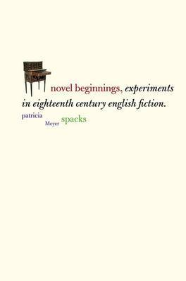 Novel Beginnings by Patricia Spacks