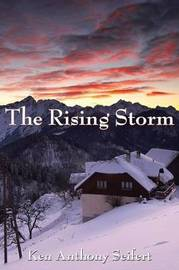 The Rising Storm by Ken Anthony Seifert image