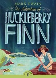 The Adventures of Huckleberry Finn (Puffin Classics) by Mark Twain )