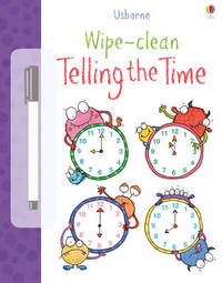 Wipe-Clean Telling the Time by Jessica Greenwell