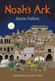 Noah's Ark by Annie Dalton