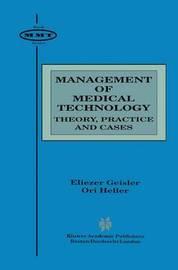 Management of Medical Technology by Eliezer Geisler
