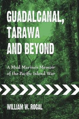 Guadalcanal, Tarawa and Beyond image